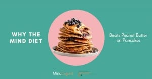 why-the-MIND-diet-beats-peanut-butter-on-pancakes-300x157